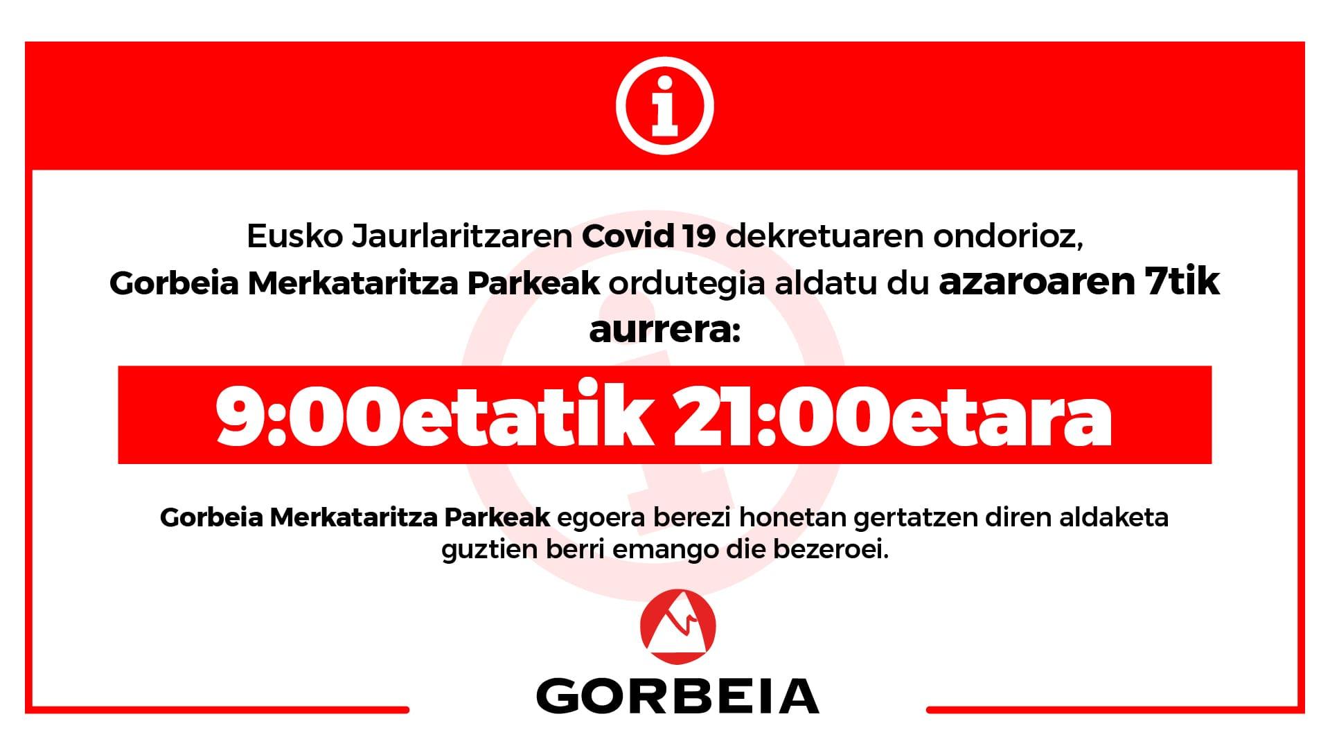 Ordutegi berria Gorbeian Covid 19 dekretua dela eta