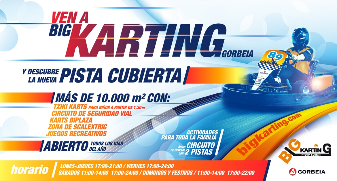 Ven a Big Karting Gorbeia