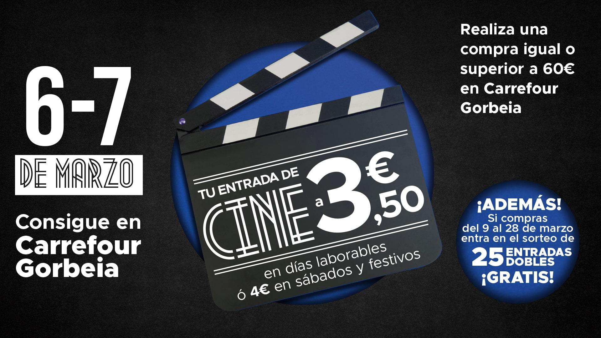 Realiza tu compra en Carrefour Gorbeia y consigue tu entrada de cine a 3,50€ en Cines Gorbeia Zinemak