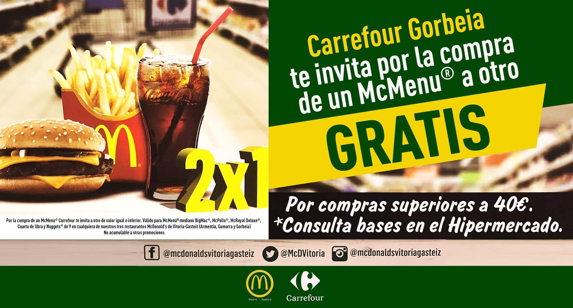 Carrefour Gorbeia te invita por la compra de un McMenu® a otro GRATIS